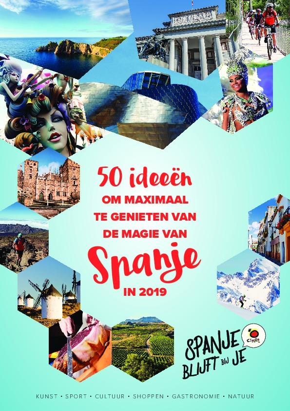 50 ideeën om maximaal te genieten van de magie van Spanje in 2019