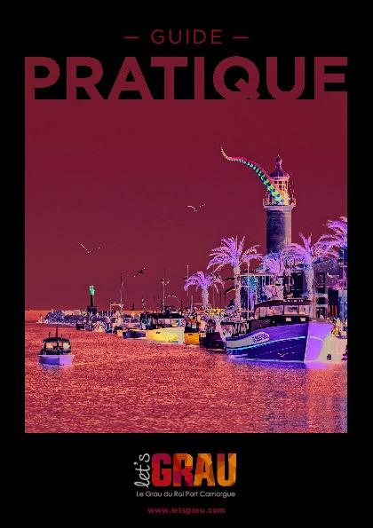 Guide touristique du Grau du Roi Port Camargue